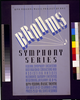 Wpa Federal Music Project Of Nyc [presents] Brahms Symphony Series Federal Symphony Orchestra - Distinguished Conductors And Assisting Artists. Image