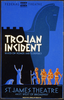 Federal Theatre Presents  Trojan Incident  Based On Homer And Euripides / Burroughs. Image