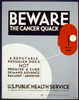 Beware The Cancer Quack A Reputable Physician Does Not Promise A Cure, Demand Advance Payment, Advertise / Plattner. Image