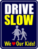 Drive Slow Sign Clip Art