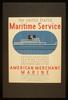 The United States Maritime Service Offers Practical Training Courses For Licensed And Unlicensed Men Of The American Merchant Marine  / Burroughs ; Halls. Image