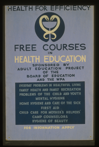 Health For Efficiency Free Courses In Health Education Sponsored By Adult Education Project Of The Board Of Education And The Wpa. Image