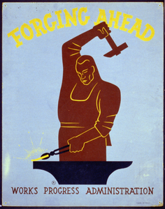 Forging Ahead Works Progress Administration / [monogram]. Image