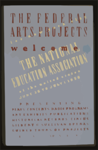 The Federal Arts Projects For New York City Welcome The National Education Association Of The United States Presenting Plays, Concerts, Radio Programs, Art Exhibits, Publications, Historical Records, Circus, Gilbert & Sullivan Operas, Guided Tours Of Projects : For Details Inquire At Nea Information Booths. Clip Art
