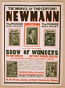 The Marvel Of The Century! Newmann And His Marvelous Show Of Wonders. Image