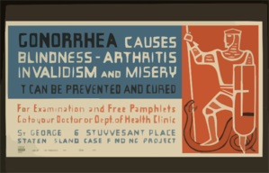 Gonorrhea Causes Blindness - Arthritis, Invalidism And Misery It Can Be Prevented And Cured : For Examination And Free Pamphlets Go To Your Doctor Or Dept. Of Health Clinic. Clip Art
