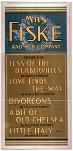 Mrs. Fiske And Her Company Presenting Tess Of The D Urbervilles By Lorimer Stoddard, Love Finds The Way By Marguerite Merington, Divorcons By Victorien Sardou, A Bit Of Old Chelsea By Mrs. Oscar Beringer, Little Italy By Horace B. Fry Image