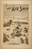 A Musical Farce Comedy, The Air Ship By J.m. Gaites. Image