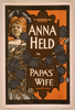 F. Ziegfeld, Jr. Presents Anna Held In Papa S Wife By Dekoven & Smith. Image