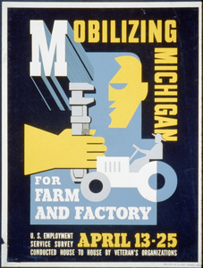 Mobilizing Michigan For Farm And Factory U.s. Employment Service Survey Conducted House To House By Veteran S Organizations. Image