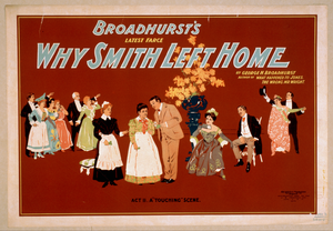 Broadhurst S Latest Farce, Why Smith Left Home By George H. Broadhurst, Author Of What Happened To Jones, The Wrong Mr. Wright. Image
