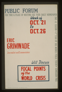 Public Forum - Eric Grimwade, Journalist And Commentator, Will Discuss Focal Points Of The World Crisis  / Designed & Made By Iowa Art Program, W.p.a. Image