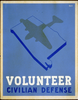 Volunteer Civilian Defense  / Welch. Image