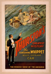 Thurston S Greatest Mystery The Vanishing Whippet Willys-overland Car : The Wonder Show Of The Universe. Image