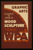 Graphic Arts - Wood Sculpture, George Walter Vincent Smith Art Gallery, Springfield, Mass. Image