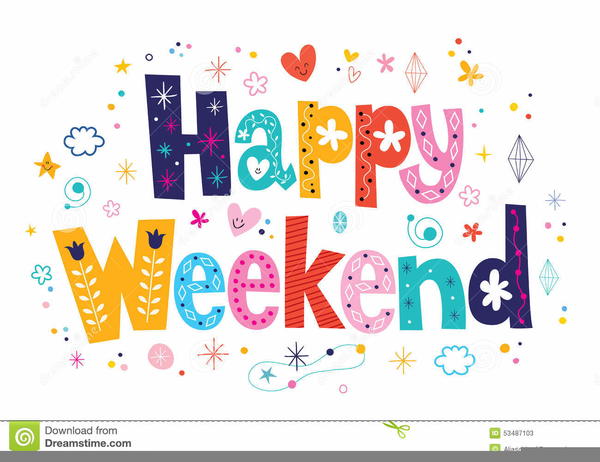 Have A Great Weekend Free Clipart Free Images At Clker Com