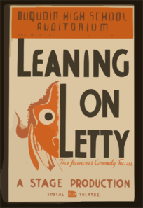 Duquoin High School Auditorium -  Leaning On Letty , The Famous Comedy Success--a Stage Production  / A.g. Clip Art