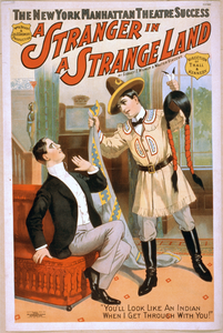 The New York Manhattan Theatre Success, Wm. A. Brady & Jos. R. Grismer S Production, A Stranger In A Strange Land By Sidney T. Wilmer & Walter Vincent. Image