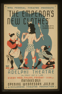 Wpa Federal Theatre Presents  The Emperor S New Clothes  By Charlotte Chorpenning Image