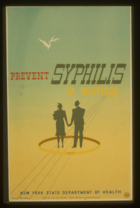 Prevent Syphilis In Marriage  / M. Lewis Jacobs(?). Image