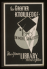 For Greater Knowledge On More Subjects Use Your Library More Often Image