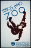 Who S Who In The Zoo Illustrated Natural History Prepared By The Wpa Federal Writers Project : On Sale At All Book Stores, Zoos, And Museums. Image