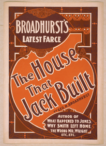 Broadhurst S Latest Farce, The House That Jack Built By Geo. H. Broadhurst. Image