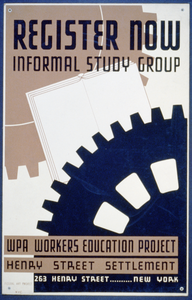 Register Now - Informal Study Group Wpa Workers Education Project, Henry Street Settlement. Image
