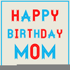 Happy Birthday Mom Clipart Image
