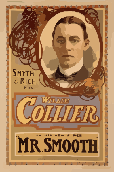 Smyth rice present willie collier in his new farce mr for Farcical person