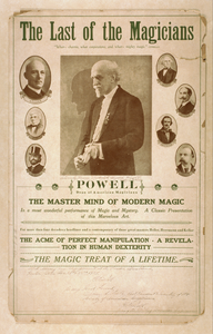 The Last Of The Magicians, Powell Dean Of American Magicians : The Master Mind Of Modern Magic : The Acme Of Perfect Manipulation, A Revelation In Human Dexterity : The Magic Of A Lifetime. Image