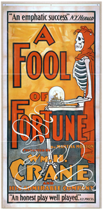 A Fool Of Fortune By Martha Morton : Presented By Wm. H. Crane And His Admirable Company.  Image