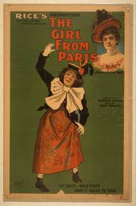 Rice S Production Of The Latest London Novelty, The Girl From Paris Written By George Dance ; Music By Ivan Caryll.  Image