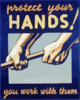 Protect Your Hands! You Work With Them. Clip Art