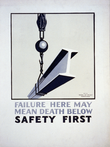 Failure Here May Mean Death Below Safety First. Image