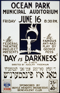 The Federal Theatre Project Presents  Day Is Darkness  In 3 Acts The Famous Anti-nazi Play By George Fess : Directed By Adolph Freeman. Image