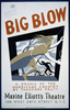 Federal Theatre Presents  Big Blow  A Drama Of The Hurricane Country By Theodore Pratt / Halls. Image