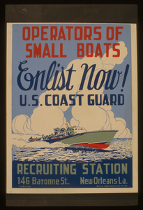 Operators Of Small Boats Enlist Now! U.s. Coast Guard  / T.a. Byrne. Image