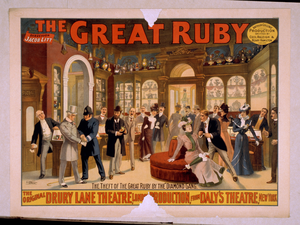 The Great Ruby Arthur Collins  Production ; Written By Cecil Raleigh & Henry Hamilton. Image