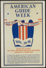 American Guide Week, Nov. 10-16 Take Pride In Your Country : State By State The Wpa Writers  Projects Describe America To Americans / Processed By Penna. Art Program, Wpa. Image