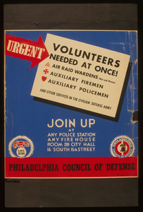 Urgent - Volunteers Needed At Once! Join Up At Any Police Station, Any Firehouse, [or] Room 201 City Hall, 16 South 15th Street. Image