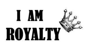 I Am Royalty Image
