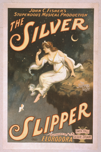John C. Fisher S Supendous Musical Production, The Silver Slipper By Owen Hall & Leslie Stuart, Authors Of Florodora. Image
