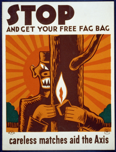 Stop And Get Your Free Fag Bag Careless Matches Aid The Axis. Image