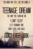 Teenage Dream Quotes Image