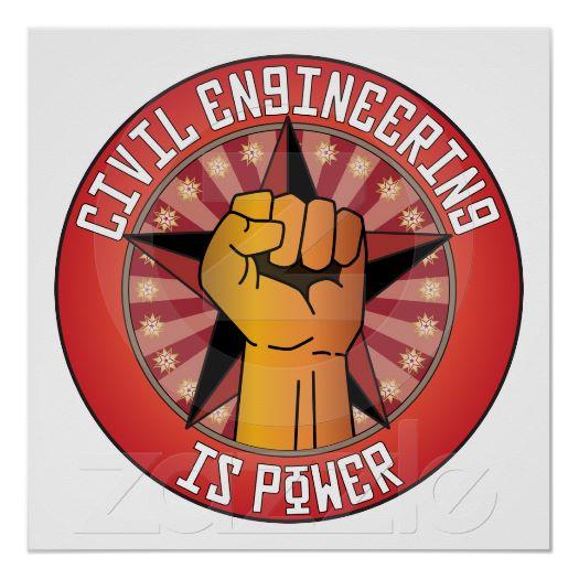 Civil Engineering Is Power Poster R E D F D B Cbaad E Bff W Q Free