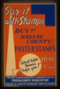 Say It With Stamps  Buy!! Nassau County Poster Stamps :  What Helps Nassau Helps You!  Image