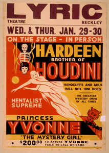 On The Stage - In Person, Hardeen, Brother Of Houdini Handcuffs And Jails Will Not Hold Him : The Greatest Mystery Show Of All Times.  Mentalist Supreme, Princess Yvonne, The Mystery Girl.  Image