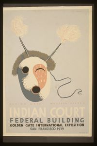 Indian Court, Federal Building, Golden Gate International Exposition, San Francisco, 1939 Eskimo Mask, Western Alaska/ Siegriest. Image