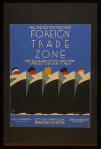 The United States  First Foreign Trade Zone Staten Island, City Of New York, Opened February 1, 1937 / J. Rivolta. Image